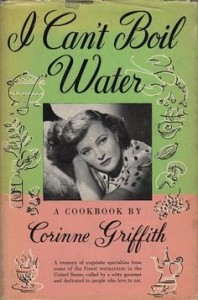 I Can't Boil Water - Corinne Griffith