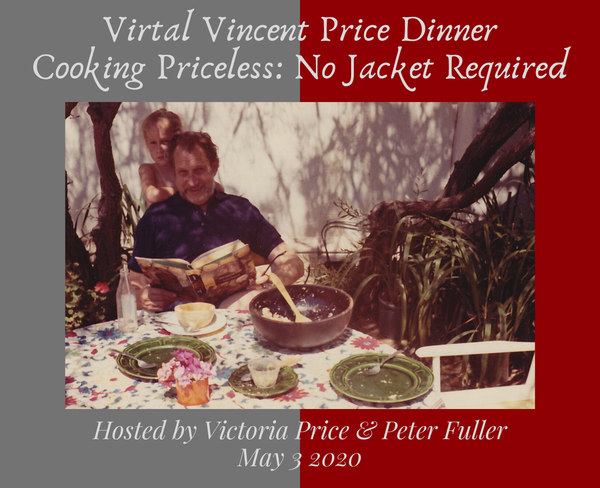 Virtual Vincent Price Dinner Party!